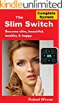 The Slim Switch: A Complete Weight Co...