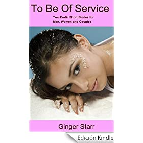 To Be Of Service (erotica/erotic fiction)