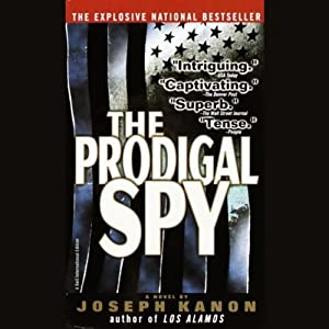 The Prodigal Spy | [Joseph Kanon]