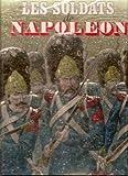 Les Soldats de Napoléon