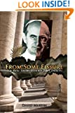 From Some Fissure: The Real Story Behind Pope Paul VI