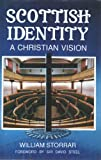 Scottish Identity: A Christian Vision (0905312449) by William Storrar