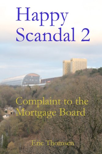 happy-scandal-2-complaint-to-the-mortgage-board-english-edition