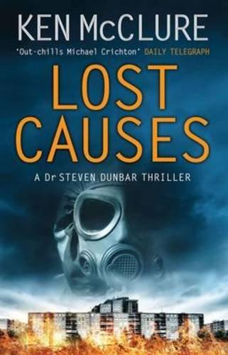Lost Causes. Ken McClure