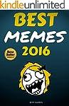 Memes : Best Memes 2016 (FREE BONUS)...