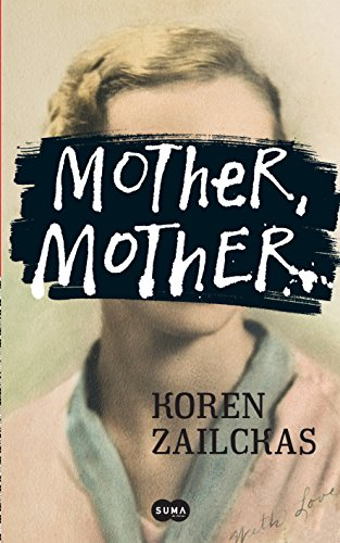 Koren Zailckas - Mother, mother (Spanish Edition)
