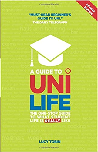 Image: Cover of A Guide to Uni Life: The one stop guide to what university is REALLY like