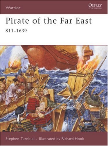 Pirate of the Far East: 811-1639 (Warrior)