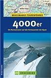 4000er: Die Normalrouten auf alle Viertausender der Alpen - Richard Goedeke