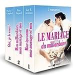 Le mariage du milliardaire, 3 romances