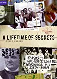 Frank Warren A Lifetime of Secrets: A Postsecret Book