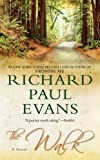 The Walk: A Novel (Pocket Readers Guide) (1451625332) by Evans, Richard Paul
