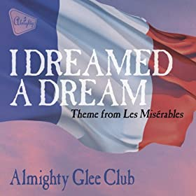 I Dreamed a Dream (Almighty Boys Club Mix)