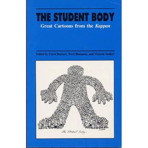 The Student Body: Great Cartoons from the Kappan Carol Busheri, Terri Hampton and Victoria Voelker