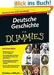 Deutsche Geschichte f�r Dummies