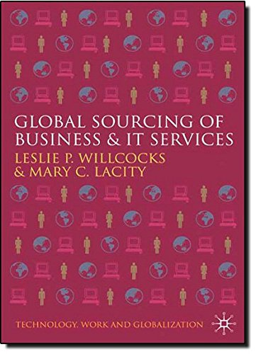 Global Sourcing of Business and IT Services (Technology, Work and Globalization)