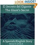 El Secreto del Gigante/The Giant's Secret (A Spanish/English Story)