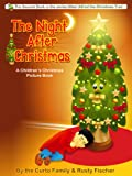 The Night After Christmas: A Childrens Christmas Picture Book (Alfred the Christmas Tree)