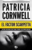 El factor Scarpetta (Spanish Edition)