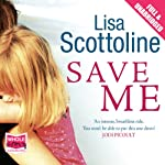 Save Me | Lisa Scottoline