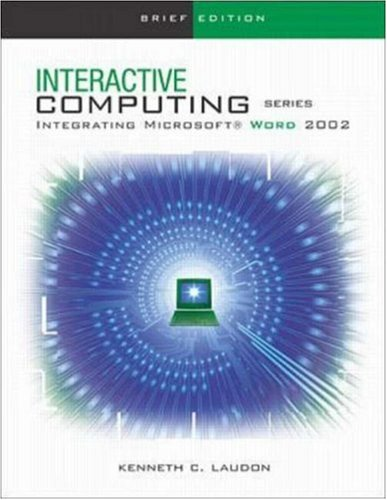 The Interactive Computing Series: Word 2002- Brief