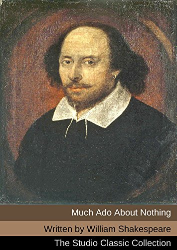William Shakespeare - Much Ado About Nothing (Annotated)