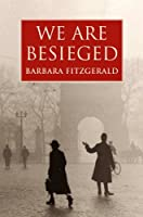 We Are Besieged (English Edition)