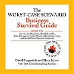The Worst-Case Scenario Business Survival Guide | David Borgenicht,Mark Joyner
