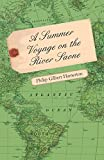 img - for A Summer Voyage On The River Saone book / textbook / text book