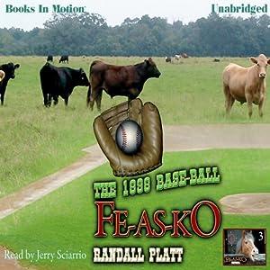The 1898 Baseball Fe-As-Ko Audiobook