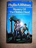 Mystery of the Hidden Hand (0451090284) by Whitney, Phyllis A.