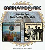 Wind & Fire Earth OPEN OUR EYES, THAT'S THE WAY OF THE WORLD