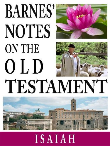 Barnes' Notes on the Old Testament-Book of Isaiah (Annotated) (Albert Barnes Old Testament compare prices)