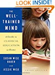 The Well-Trained Mind: A Guide to Cla...