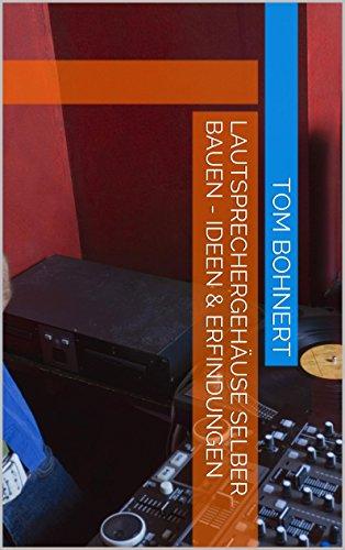 lautsprechergeh use selber bauen ideen erfindungen. Black Bedroom Furniture Sets. Home Design Ideas