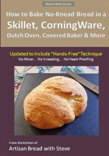 how-to-bake-no-knead-bread-in-a-skillet-corningware-dutch-oven-covered-baker-more-updated-to-include