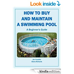 How To Buy And Maintain A Swimming Pool A Beginner 39 S