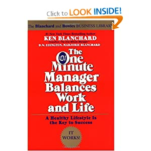 The One Minute Manager Balances Work and Life (One Minute Manager Library) — by Ken Blanchard