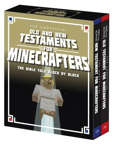 the-unofficial-old-and-new-testaments-for-minecrafters-the-bible-told-block-by-block