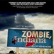 Zombie, Indiana | [Scott Kenemore]