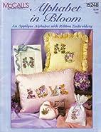 Alphabet in Bloom: An Applique Alphabet with…