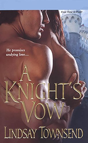 Book: A Knight's Vow by Lindsay Townsend