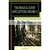 The Magical Elven Love Letters: 2di Silver Elves
