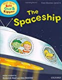 Mr Roderick Hunt Oxford Reading Tree Read With Biff, Chip, and Kipper: First Stories: Level 4: The Spaceship (Read With Biff Chip & Kipper)
