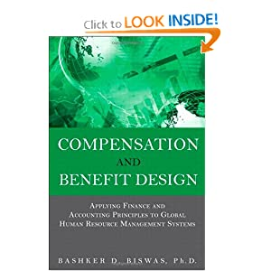 Compensation and Benefit Design: Applying Finance and Accounting Principles to Global Human Resource Management Systems book downloads