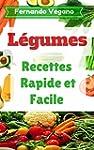 L�gumes: Recettes Rapide et facile  (...