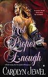 Not Proper Enough (A Reforming the Scoundrels Romance) (Reforming the Scoundrels Series Book 2)