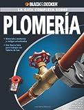 La Guia Completa sobre Plomeria (Black & Decker Complete Guide)