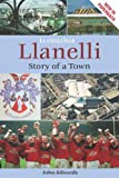 John Edwards Llanelli: Story of a Town