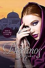 Destinos Selados (Série Destinos Livro 2)